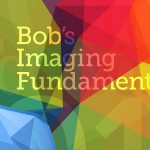 Bob's Imaging Fundamentals #15: Basic Compression